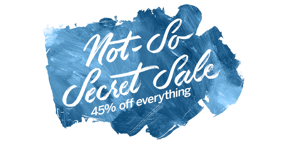 45% off Not-So Secret Sale