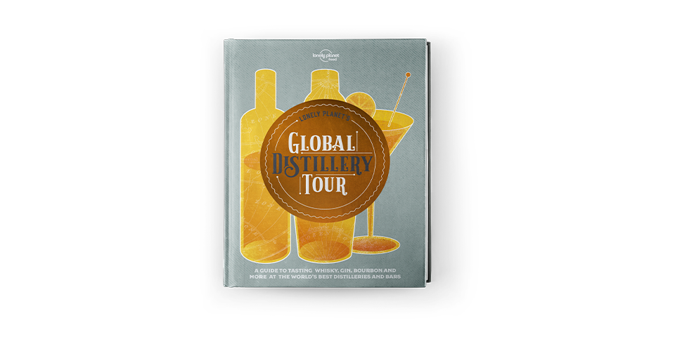 Lonely Planet's Global Distillery Tour out now