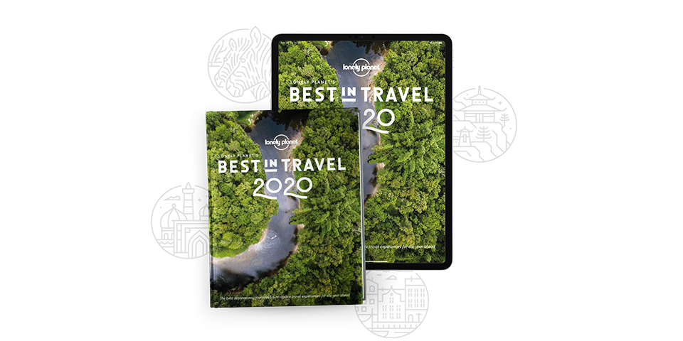 Lonely Planet's Best In Travel 2020 out now