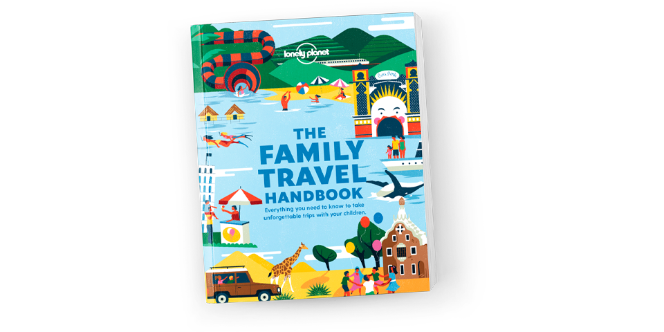Lonely Planet's Family Travel handbook out now