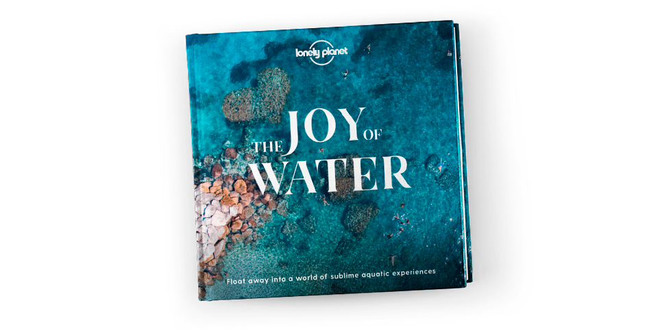 Lonely Planet's Joy of Water out now