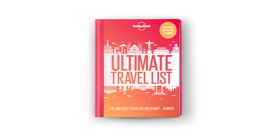 Lonely Planet's Ultimate Travel List out now