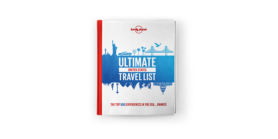 Lonely Planet's Ultimate USA Travel List