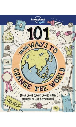 101 Small Ways to Change the World (North & South America edition)