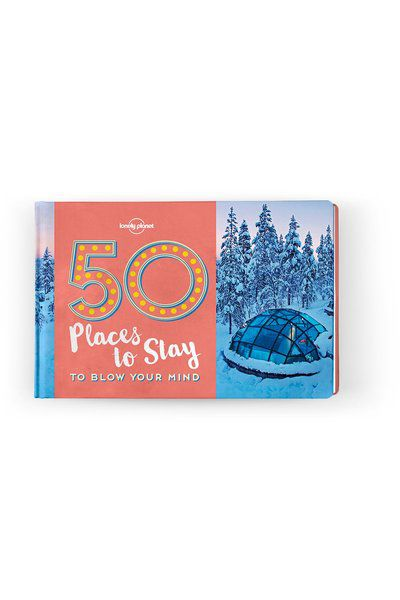 50 Places To Stay To Blow Your Mind, Edition - 1 by Lonely Planet fbfadee5-aee0-45ec-922b-c1159f735c5e