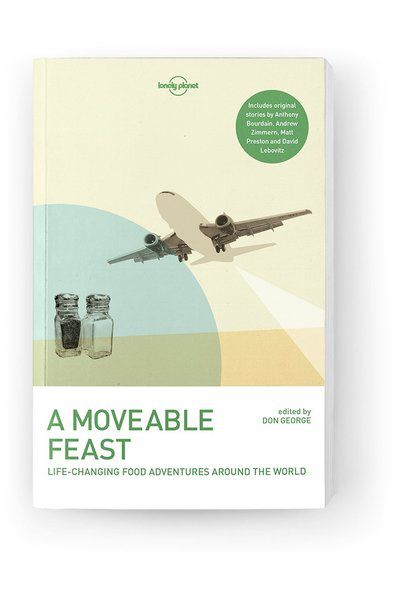 Image of Lonely Planet Anthology A Moveable Feast, Edition - 2 by Lonely Planet Gifts