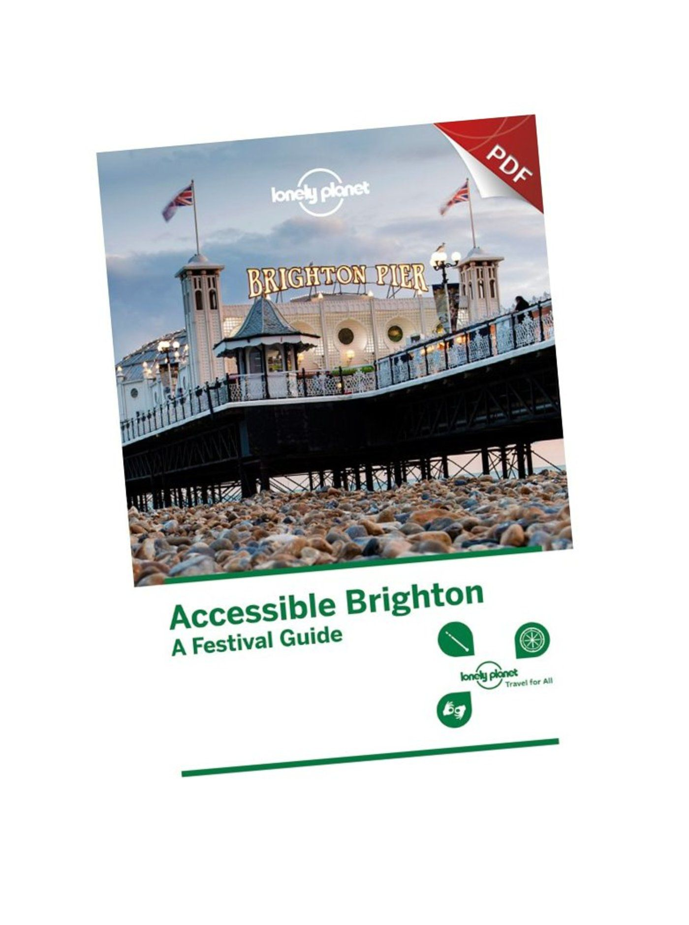 Accessible Brighton: A Festival Guide (PDF)