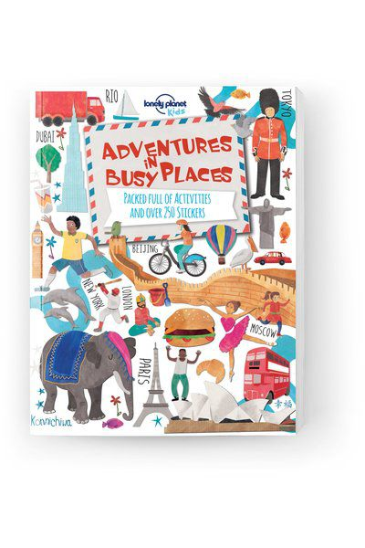 Adventures in Busy Places, Activities and Sticker Books, Edition - 1 by Lonely Planet
