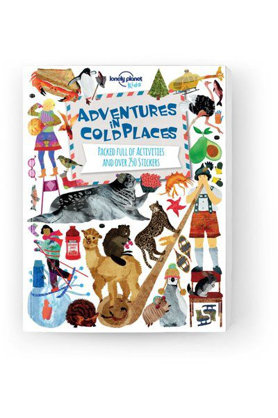 Adventures in Cold Places, Activities and Sticker Books, Edition - 1 by Lonely Planet