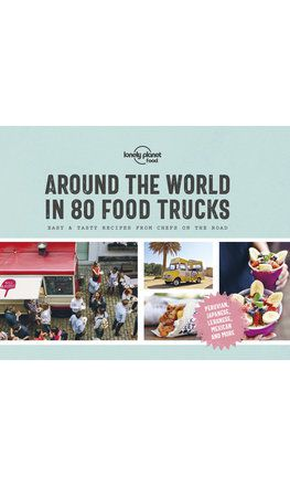 Around the World in 80 Food Trucks
