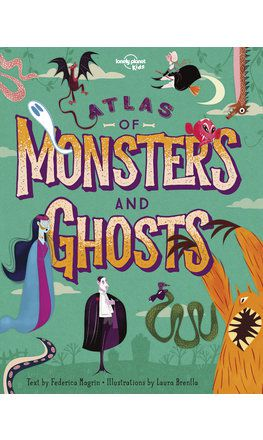 Atlas of Monsters and Ghosts (North & South America edition)