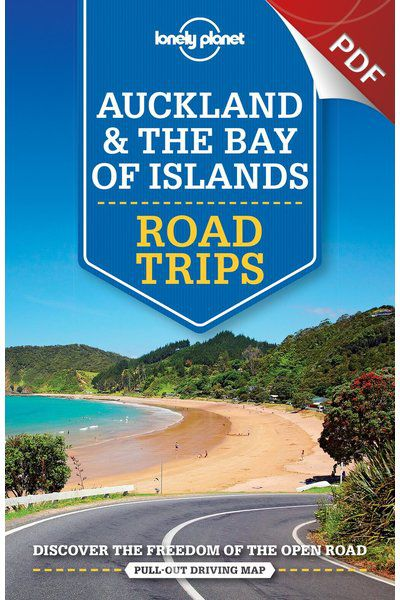 Auckland & the Bay of Islands Road Trips - Plan your trip (PDF Chapter)