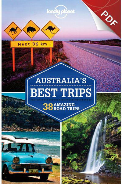 Australia's Best Trips - Road Trip Essentials (PDF Chapter)