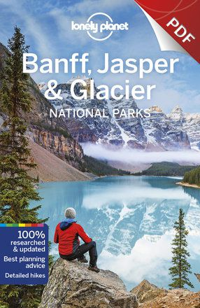 Banff, Jasper and Glacier National Parks - Around Glacier National Park (PDF Chapter)