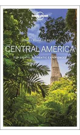 Best of Central America travel guide