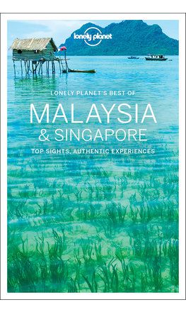 Best of Malaysia & Singapore travel guide