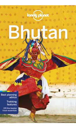 Bhutan travel guide - 7th edition