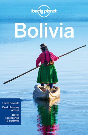Bolivia travel guide - 9th edition