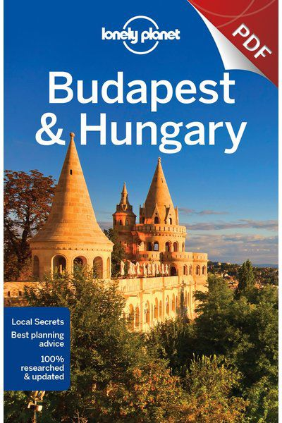 Budapest & Hungary - Understand Budapest & Hungary and Survival Guide (PDF Chapter)