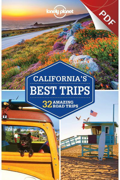 California's Best Trips - Cross Regional Classic Trips (PDF Chapter)