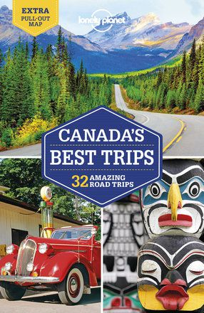 Canada's Best Trips (First Edition)