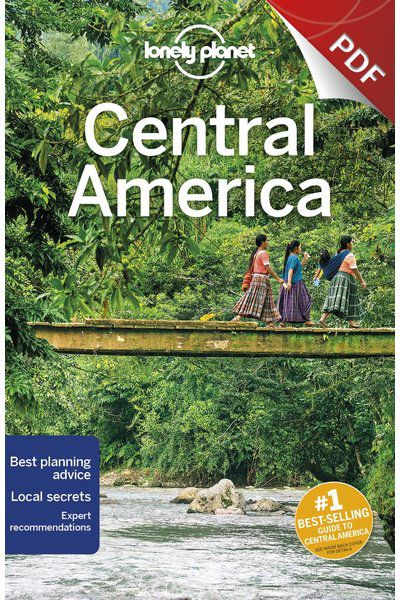 Central America - Plan your trip (PDF Chapter)