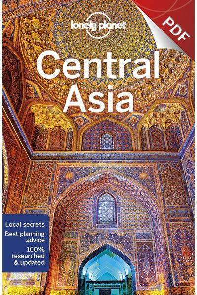 Central Asia - Understand Central Asia and Survival Guide (PDF Chapter)