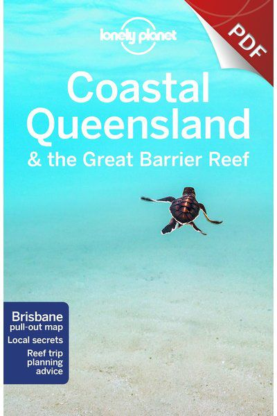 Coastal Queensland & the Great Barrier Reef - Capricorn Coast & the Southern Reef Islands (PDF Chapter)