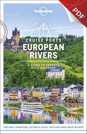 Cruise Ports European Rivers - Southern Rhine, France, Germany & Switzerland (PDF Chapter)
