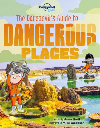 The Daredevil's Guide to Dangerous Places (North & South America edition)