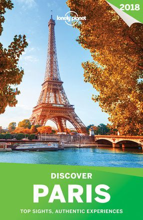 Discover Paris 2018 city guide