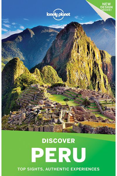 Discover Peru Travel Guidebook Lonely Planet Shop Lonely Planet Us