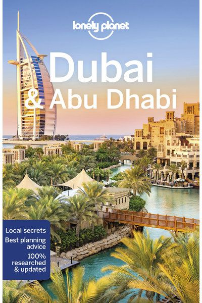 Top 10 things to know before visiting Dubai - Lonely Planet