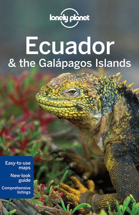 Ecuador & the Galapagos Islands travel guide - 10th edition