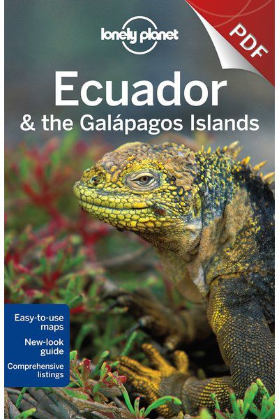 Ecuador & the Galapagos Islands - Plan your trip (PDF Chapter)