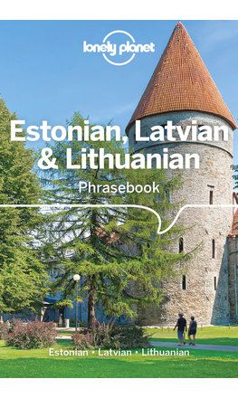 Estonian, Latvian & Lithuanian Phrasebook & Dictionary