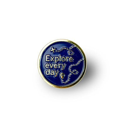 Explore Every Day Enamel Pin