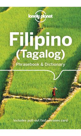 Filipino (Tagalog) Phrasebook & Dictionary - 6th edition