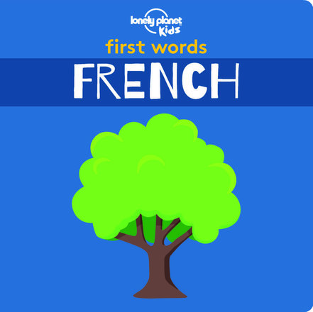 First Words: French (Board Book)