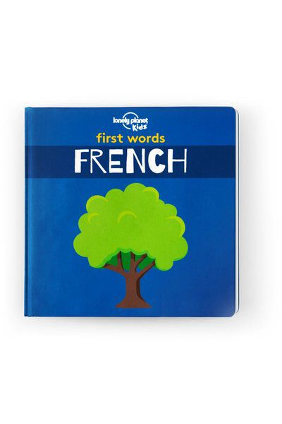 Image of Lonely Planet 0-2 Childrens First Words - French Board Book, Edition - 1 by Lonely Planet Books