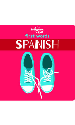 First Words: Spanish (Board Book)