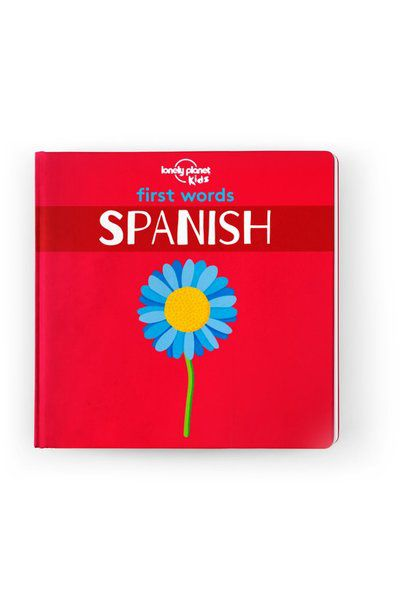 Image of Lonely Planet 0-2 Childrens First Words - Spanish Board Book, Edition - 1 by Lonely Planet Books