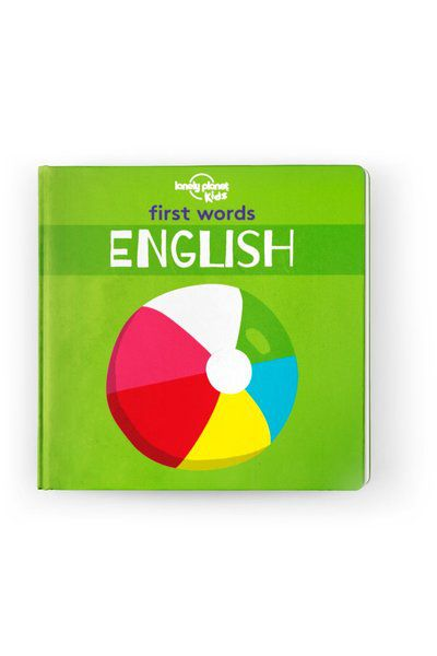Image of Lonely Planet 0-2 Childrens First Words - English Board Book, Edition - 1 by Lonely Planet Books
