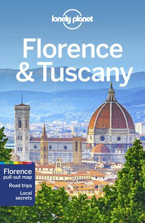 Florence & Tuscany travel guide - 11th edition