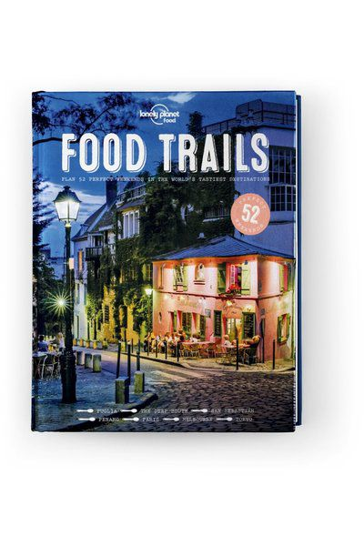 Food Trails, Edition - 1 by Lonely Planet