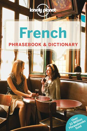 French Phrasebook & Dictionary - 6th edition