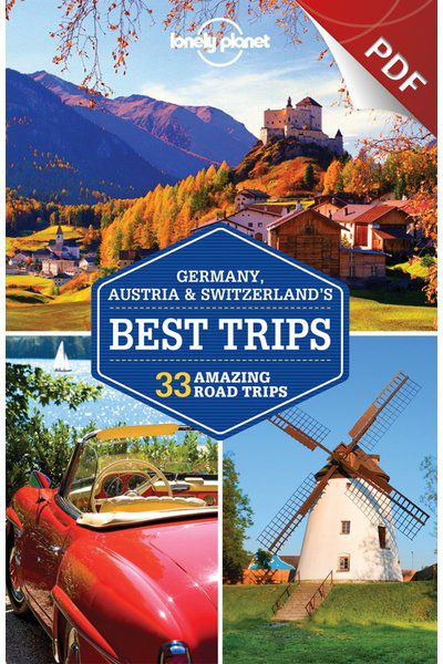 Germany, Austria & Switzerland's Best Trips - Plan your trip (PDF Chapter)