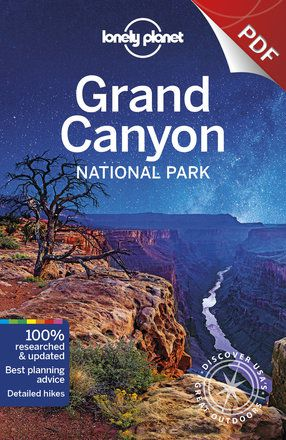 Grand Canyon National Park - Understand Grand Canyon National Park and Survival Guide (PDF Chapter)