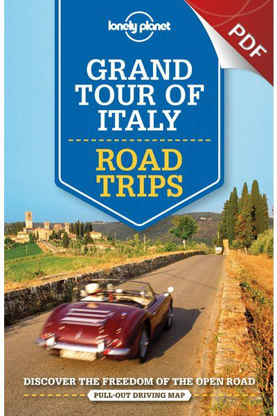 Grand Tour of Italy Road Trips - Grand Tour Trip (PDF Chapter)