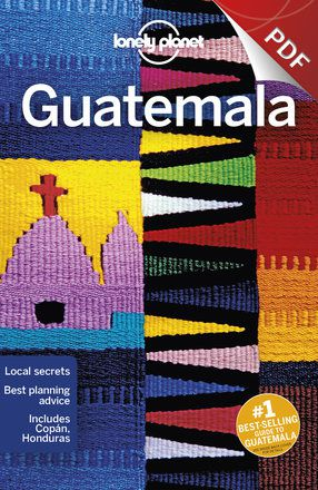 Guatemala - Plan your trip (PDF Chapter)